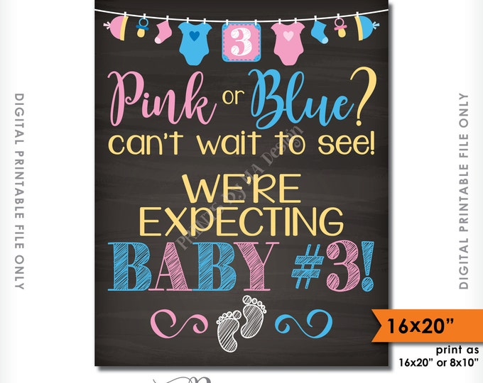 """Baby Number 3 Announcement, Pink or Blue Can't Wait to See Baby 3, We're Expecting 3rd, 16x20"""" Chalkboard Style Printable Instant Download"""