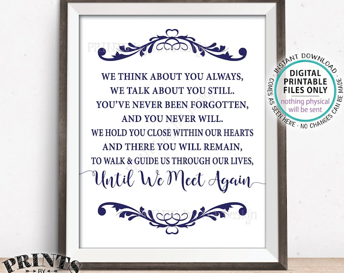 """Wedding Heaven Sign, Until We Meet Again Sign, Loved Ones Who Have Passed Tribute, Memorial, Navy, PRINTABLE 8x10/16x20"""" Wedding Sign <ID>"""