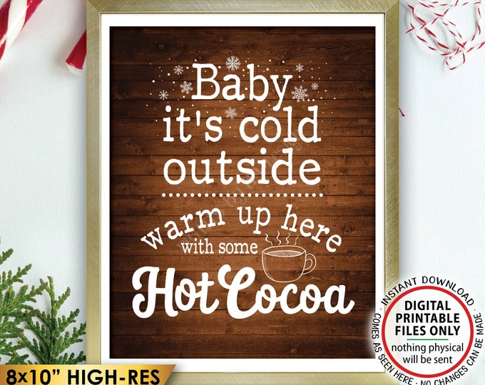 "Baby It's Cold Outside Sign, Hot Ccoca Sign, Warm Up Here Hot Chocolate Mug, Rustic Wood Style PRINTABLE 8x10"" Instant Download Winter Decor"