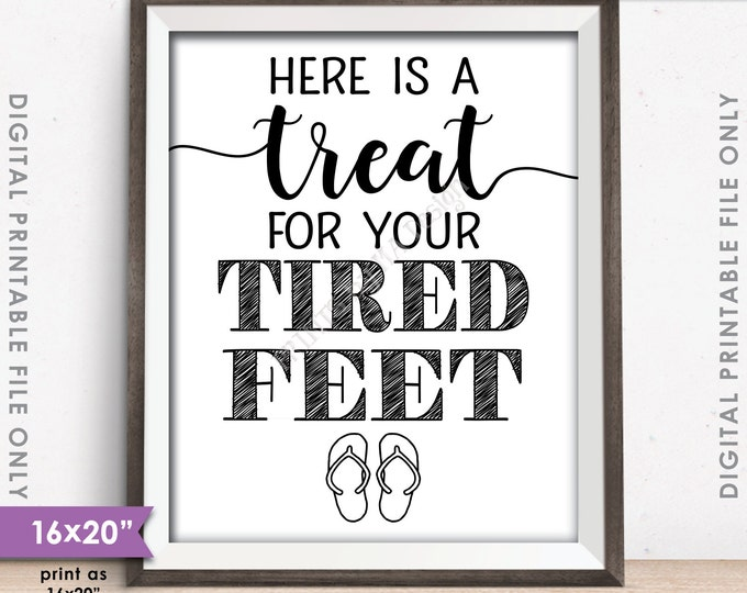 """Flip Flop Sign, Here is a Treat for your Tired Feet, Grab a Pair Wedding Dancing Shoes Sign, 8x10/16x20"""" Instant Download Digital Printable"""