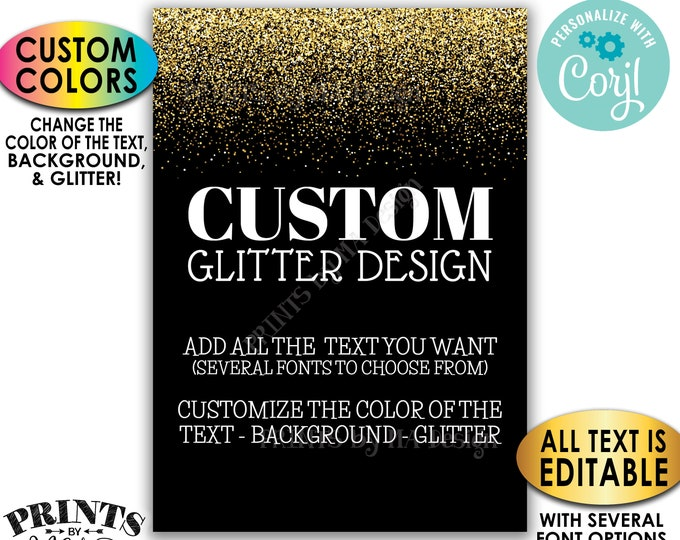 """Custom Glitter Sign, Choose Your Text, Change Colors of the Text Background Glitter, PRINTABLE 5x7"""" Portrait Sign <Edit Yourself with Corjl>"""