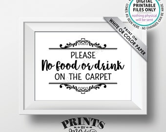 "Please No Food or Drink on the Carpet Sign, Rules for Home Sign, House Rules, Black Text, PRINTABLE 5x7"" Sign for Home <ID>"