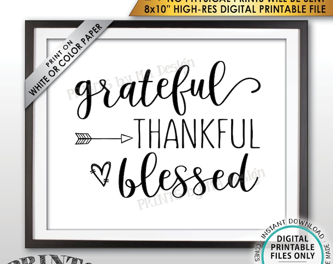 "Grateful Thankful Blessed Sign, Thanksgiving Wall Decor, Fall Decor Blessing Sign, Autumn Decor, PRINTABLE 8x10"" Instant Download Sign"