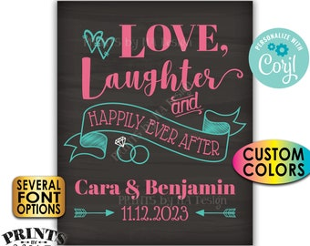 """Love Laughter and Happily Ever After Sign, Rehearsal, Engagement, PRINTABLE 16x20"""" Chalkboard Style Wedding Sign <Edit Yourself with Corjl>"""