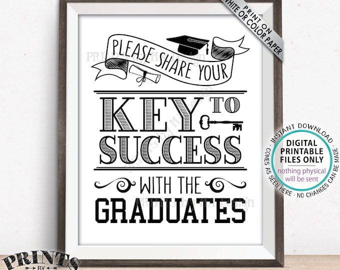 """Key to Success Sign, Please Share Your Key to Success with the Graduates, Black & White PRINTABLE 8x10"""" Graduation Party Decoration <ID>"""