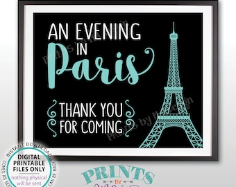 Thank You for Coming Sign, An Evening in Paris, Bridal Shower, Sweet 16 Birthday Party, Paris Themed Black/Teal Blue PRINTABLE Sign <ID>