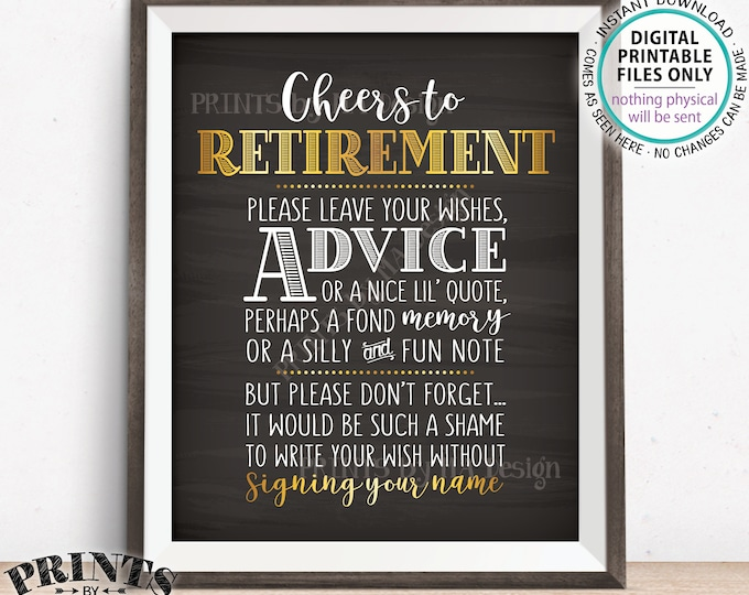 "Cheers to Retirement Party Sign, Leave Your Wish Advice Memory for the Retiree Celebration, Gold, PRINTABLE Chalkboard Style 8x10"" Sign <ID>"