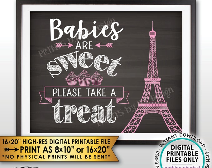 Babies are Sweet Please Take a Treat Paris Theme Baby Shower Cupcake, Eiffel Tower, Paris Shower, Chalkboard Style PRINTABLE Treat Sign <ID>