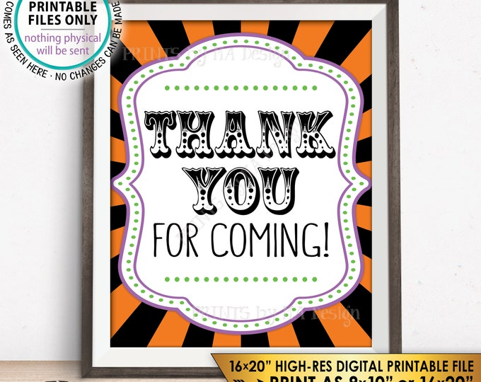 "Thank You Sign, Halloween Carnival Theme Party Thank You for Coming Sign, Circus Party Carnival Sign, PRINTABLE 8x10/16x20"" Instant Download"