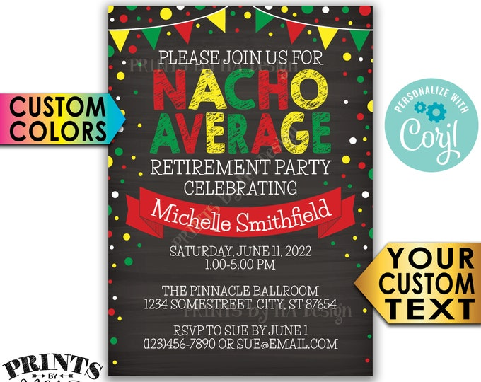 "Nacho Average Retirement Party Invitation, Taco Fiesta, Retire, Custom PRINTABLE 5x7"" Chalkboard Style Invite <Edit Yourself with Corjl>"