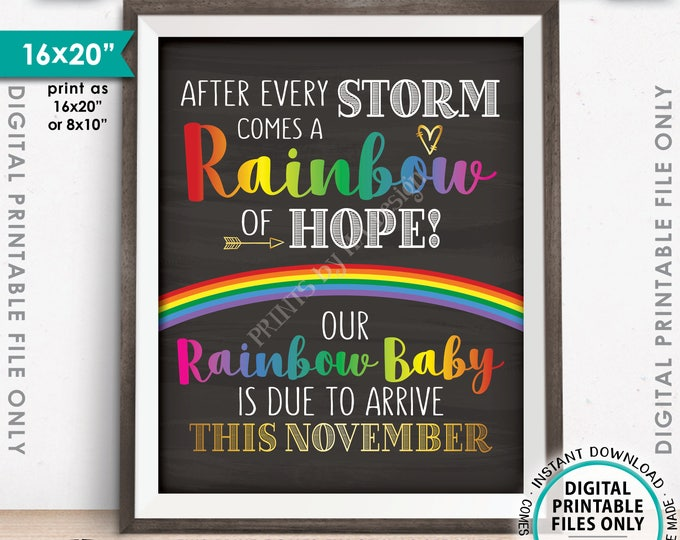 Rainbow Baby Pregnancy Announcement, Pregnancy Reveal After Loss, Due in NOVEMBER Dated Chalkboard Style PRINTABLE Baby Reveal Sign <ID>
