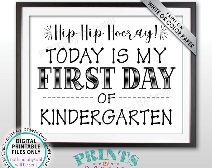 "SALE! First Day of School Sign, Back to School, First Day of Kindergarten Sign, New Kindergartener Sign, Black Text PRINTABLE 8.5x11"" Sign"