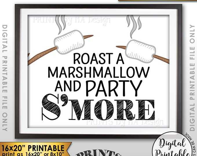 "S'more Sign, Party Smore Sign, Roast S'mores, Wedding, Birthday, Graduation Party, Campfire, Camping, PRINTABLE 8x10/16x20"" S'more Sign <ID>"