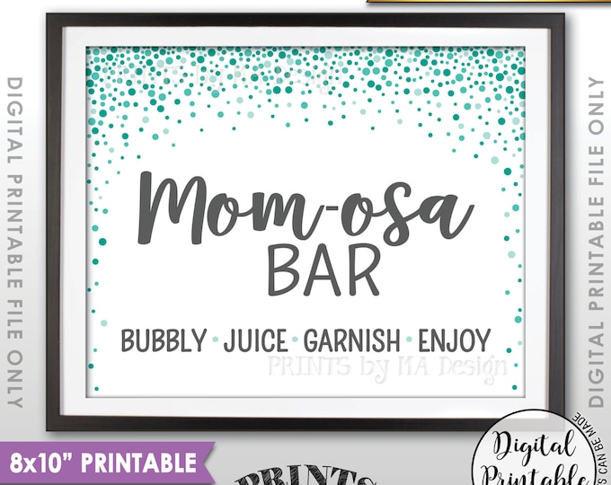 """Mom-osa Bar Sign, Momosa Bar Baby Shower Drinks, Baby Bubbly Sign, Green Confetti Design Baby Shower Decor, 8x10"""" Printable Instant Download"""