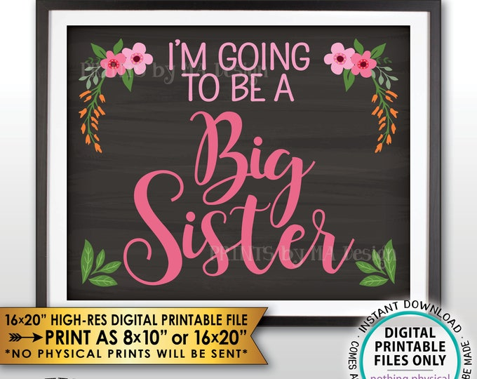 """Big Sister Pregnancy Announcement Sign, I'm going to be a Big Sister, Baby #2, PRINTABLE 8x10/16x20"""" Chalkboard Style Instant Download"""