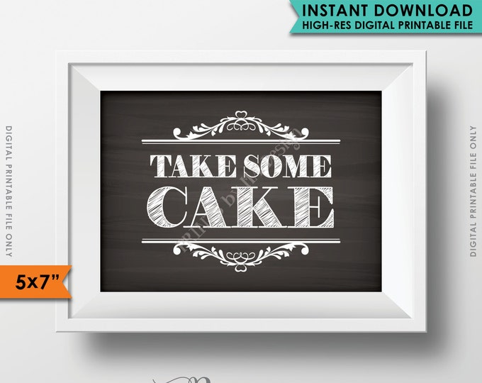 "Take Some Cake Sign, Help Yourself to some Wedding Cake Sign, Take Home Cake, Reception Sign, 5x7"" Instant Download Digital Printable File"