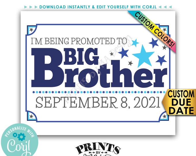 Promoted to Big Brother Pregnancy Announcement, Big Bro Promotion, PRINTABLE Baby #2 Sign <Edit Yourself with Corjl>