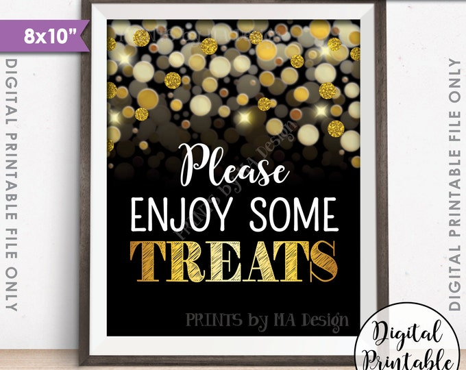 "Treats Sign, Enjoy Some Treats Dessert, Candy Bar, Birthday Anniversary Retirement Graduation, PRINTABLE Black/Gold Glitter 8x10"" Treat Sign"