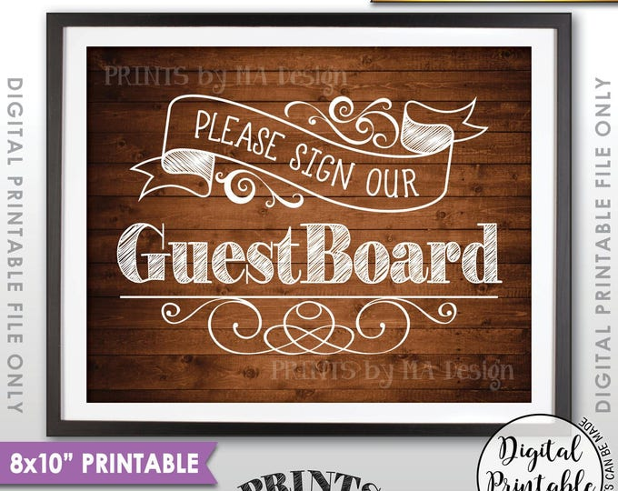 "Guestboard Sign, Wedding Board, Please Sign Our Guest Board Wedding Sign the Guest Book, 8x10"" Rustic Wood Style Printable Instant Download"