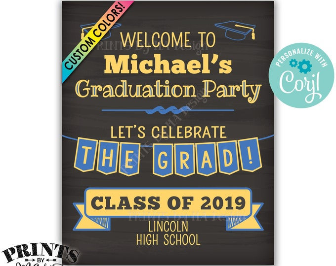 """Graduation Party Decorations, Welcome to the Graduation Party Sign, PRINTABLE 8x10/16x20"""" Chalkboard Style Sign <Edit Yourself with Corjl>"""