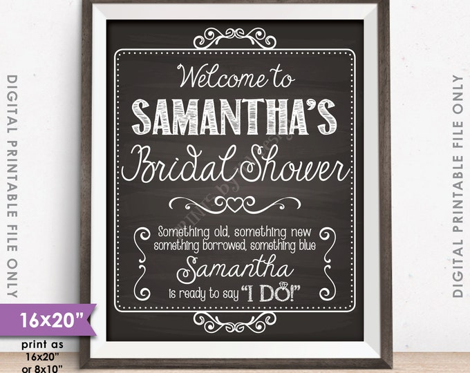 "Bridal Shower Sign, Personalized Shower Welcome Poster, Bridal Brunch, Wedding Shower Chalkboard Style 8x10/16x20"" Digital Printable File"