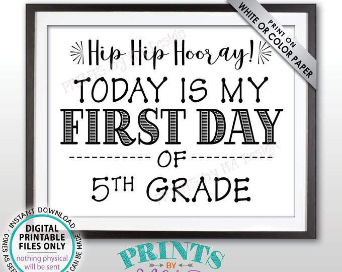 """SALE! First Day of School Sign, Back to School, First Day of 5th Grade Sign, Starting Fifth Grade Sign, Black Text PRINTABLE 8.5x11"""" Sign"""