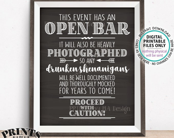 "Event Open Bar Sign, Drunken Shenanigans, Photographs Documented Alcohol Caution Sign, PRINTABLE 8x10/16x20"" Chalkboard Style Bar Sign <ID>"