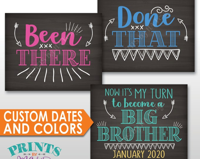 4th Baby Pregnancy Announcement, Been There, Done That, It's My Turn to Become a Big Brother, Custom Colors, PRINTBLE Chalkboard Style Signs