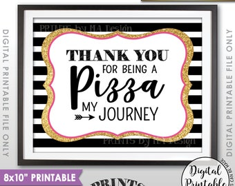 """Pizza Sign, Graduation Party Pizza, Thank You for being a Pizza my Journey, Black Pink and Gold Glitter Printable 8x10"""" Instant Download"""