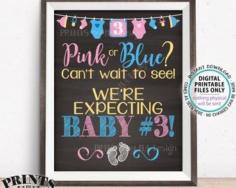"Baby Number 3 Pregnancy Announcement, Pink or Blue Can't Wait to See Baby #3, We're Expecting Our 3rd PRINTABLE 16x20"" Sign <ID>"