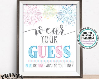 "Fireworks Gender Reveal Party Sign, Wear Your Guess, Blue or Pink What Do You Think, Boy or Girl, PRINTABLE 8x10/16x20"" Sign <ID>"