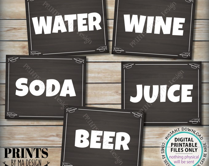 "Beverage Station Signs, Graduation Party Drinks, Soda Juice Water Beer Wine, 5 Chalkboard Style PRINTABLE 8x10/16x20"" Grad Party Signs <ID>"