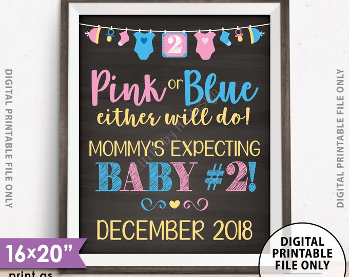"""Baby Number 2 Pregnancy Announcement, Pink or Blue Either Will Do for Baby #2, Custom Date, Chalkboard Style PRINTABLE 8x10/16x20"""" Sign"""