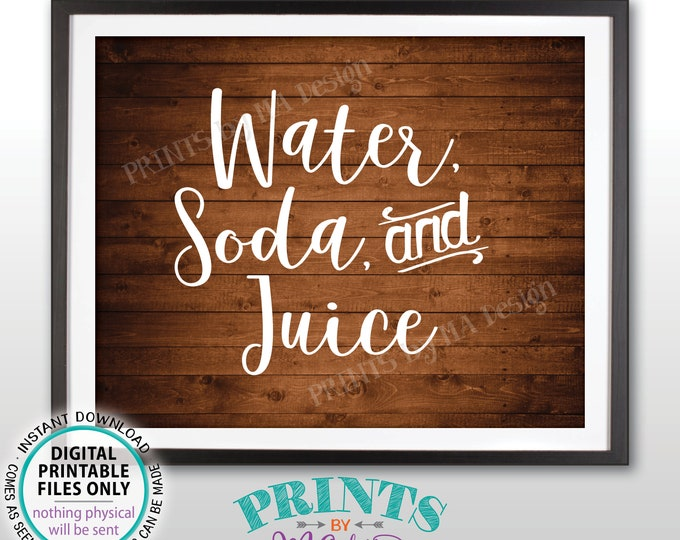 """Water Soda and Juice Drinks Sign, Non-Alcoholic Drinks Beverage Sign, Beverage Station, PRINTABLE 8x10"""" Rustic Wood Style Drink Sign <ID>"""