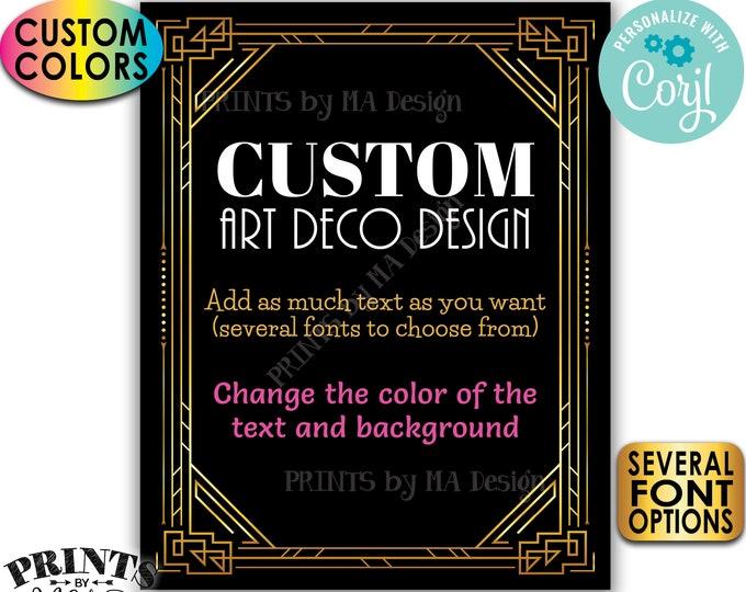 "Custom Art Deco Sign, Roaring Twenties Great Gatsby Party, One Custom PRINTABLE 8x10/16x20"" Sign, Choose Your Text <Edit Yourself w/Corjl>"