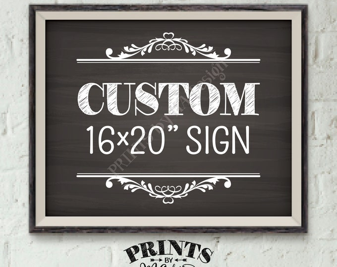 "Custom Sign, Choose Your Text, Wedding Birthday Anniversary Retirement Graduation, PRINTABLE 8x10/16x20"" Chalkboard Style Landscape Sign"