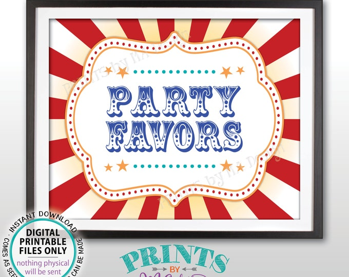 "Carnival Party Favors Sign, Carnival Favors, Circus Treats, Candy Bar, Birthday Party Favors, PRINTABLE 8x10/16x20"" Sign <ID>"