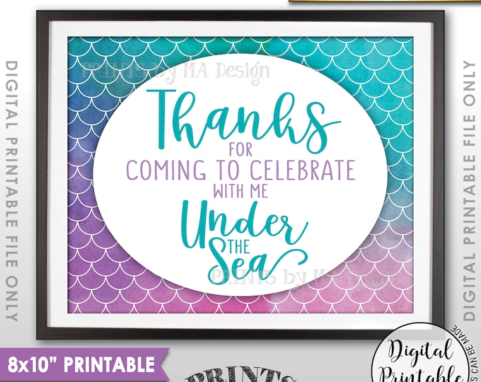 """Mermaid Party Sign, Mermaid Birthday Thanks for coming to Celebrate with Me Under the Sea, 8x10"""" Watercolor Style Printable Instant Download"""