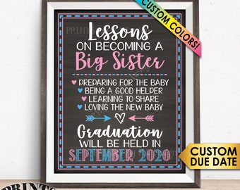 "Big Sister Lessons Baby Number 2 Pregnancy Announcement Sign, Big Sister Promotion, Graduation, Chalkboard Style PRINTABLE 8x10/16x20"" Sign"