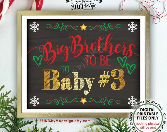 "Baby #3 Christmas Pregnancy Announcement, Big Brothers to 3rd Child, Chalkboard Style PRINTABLE 8x10/16x20"" Baby Number 3 Reveal Sign <ID>"