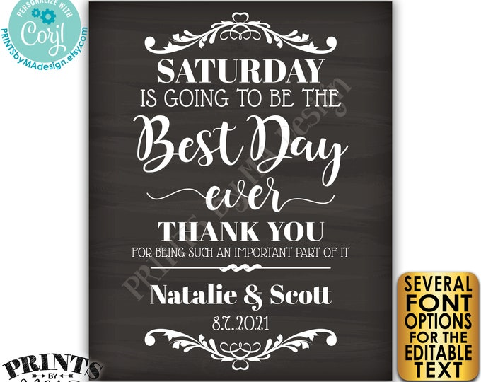 """Editable Rehearsal Dinner Sign, The Best Day Ever, Custom Text, PRINTABLE 16x20"""" Chalkboard Style Sign <Edit Yourself with Corjl>"""