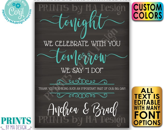 """Rehearsal Dinner Sign, Tonight We Celebrate With You Tomorrow We Say I Do, PRINTABLE 18x24"""" Chalkboard Style Sign <Edit Yourself with Corjl>"""