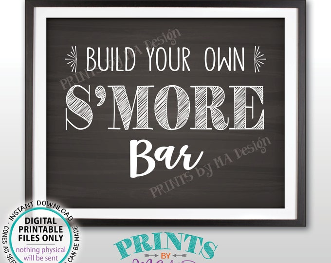 """S'more Sign, Build Your Own Smore Bar Sign, Campfire Sweet Treat, Graduation Birthday Wedding, PRINTABLE Chalkboard Style 8x10"""" Sign <ID>"""