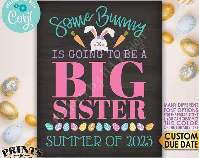Easter Pregnancy Announcement, Some Bunny is going to be a Big Sister, Baby #2, PRINTABLE Chalkboard Style Sign <Edit Yourself with Corjl>