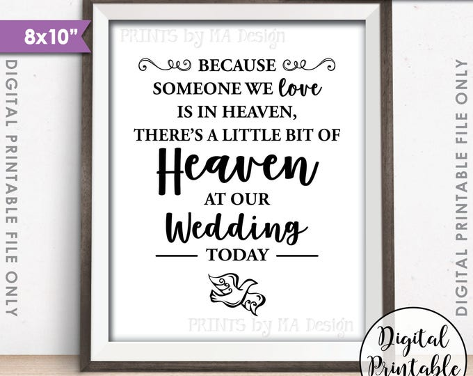 "Heaven Sign, Because someone we Love is in Heaven, A Bit of Heaven at our Wedding Tribute, Heaven Dove, 8x10"" Printable Instant Download"
