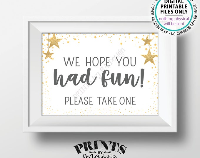"Baby Shower Favors Sign, We Hope You Had Fun Please Take One, Twinkle Stars Baby Shower Decor, Gray, PRINTABLE 5x7"" Baby Shower Sign <ID>"