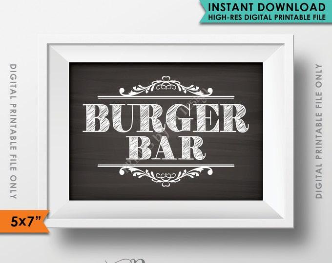"Burger Bar Sign, Build a Burger Sign, Graduation, Birthday, Retirement, Wedding Shower, 5x7"" Chalkboard Style Printable Instant Download"