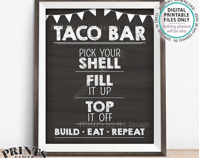 """Taco Bar Sign, Build a Taco, Graduation Fiesta Cinco de Mayo Sweet Sixteen Birthday, PRINTABLE 8x10/16x20"""" Chalkboard Style Tacos Sign <ID>"""