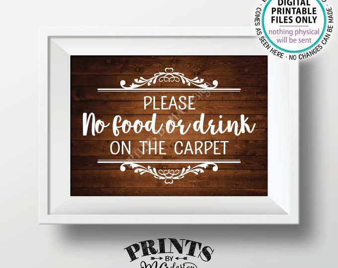 "Please No Food or Drink on the Carpet Sign, Rules for Home Sign, House Rules, PRINTABLE 5x7"" Brown Rustic Wood Style Sign for Home <ID>"