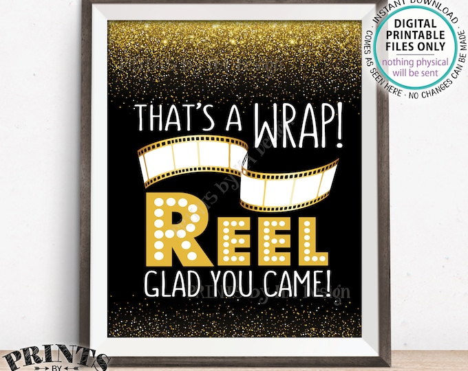 """Movie Themed Thank You Sign, Thanks for Coming Film Strip That's a Wrap Reel Glad You Came, Black and Gold Glitter Printable 8x10"""" Sign <ID>"""